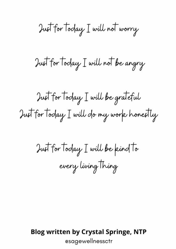 Just for today I will not worry…