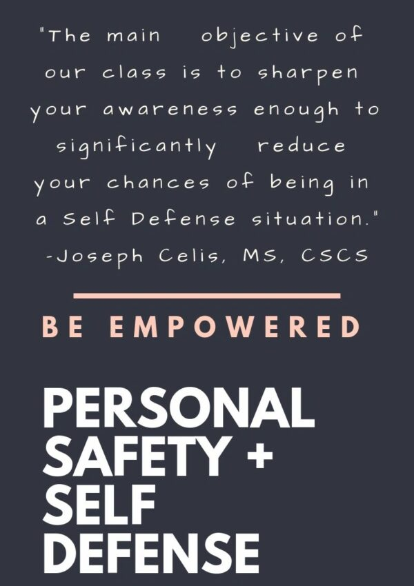 Personal Safety + Self Defense