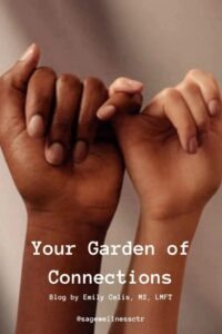 Your Garden of Connections