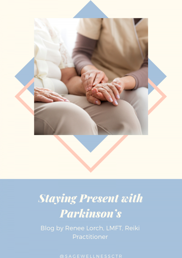 Staying Present with Parkinson's